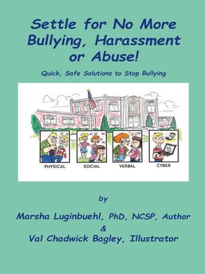 cover image of Settle for No More Bullying, Harassment or Abuse!
