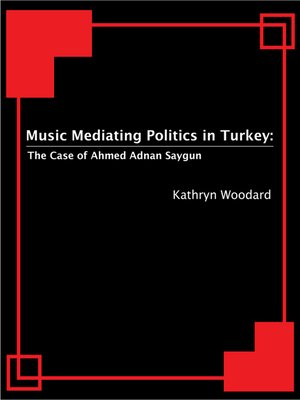 cover image of Music Mediating Politics in Turkey