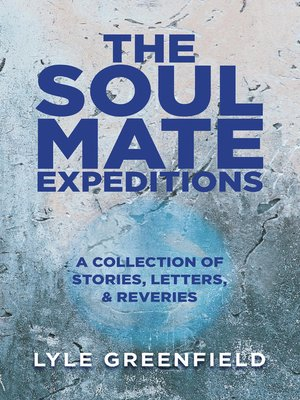 cover image of The Soul Mate Expeditions