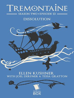 cover image of Dissolution (Tremontaine Season 2 Episode 13)