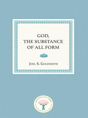cover image of God, the Substance of All Form