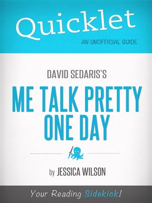 cover image of Quicklet on Me Talk Pretty One Day by David Sedaris