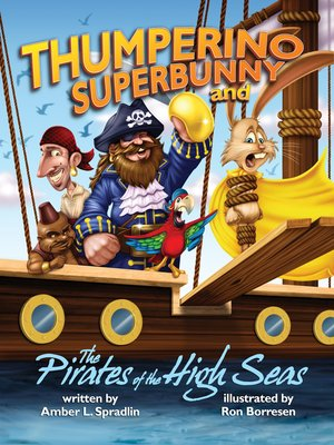 cover image of Thumperino Superbunny and the Pirates of the High Seas