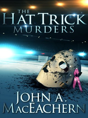 cover image of The Hat Trick Murders