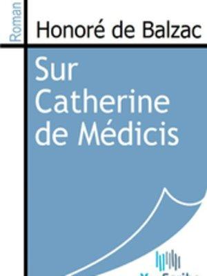 cover image of Sur Catherine de Médicis
