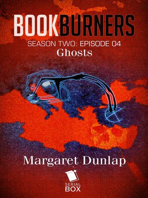 cover image of Ghosts (Bookburners Season 2 Episode 4)