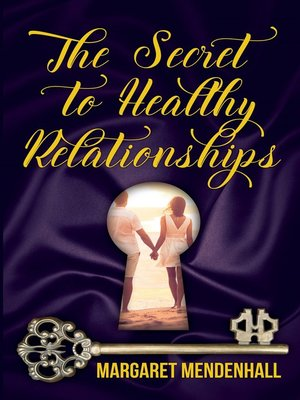 cover image of The Secret to Healthy Relationships