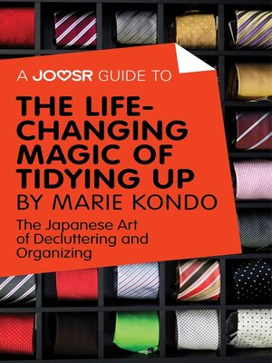 cover image of A Joosr Guide to... the Life-Changing Magic of Tidying Up by Marie Kondo