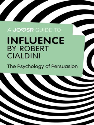 cover image of A Joosr Guide to... Influence by Robert Cialdini