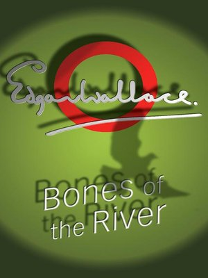 cover image of Bones of the River