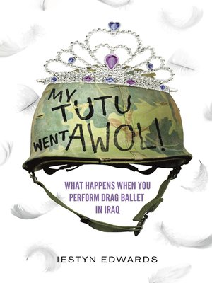 cover image of My Tutu Went AWOL