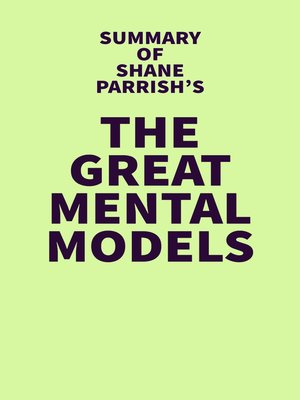 cover image of Summary of Shane Parrish's the Great Mental Models