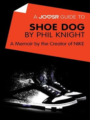 cover image of A Joosr Guide to... Shoe Dog by Phil Knight