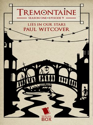 cover image of Lies in Our Stars (Tremontaine Season 1 Episode 9)