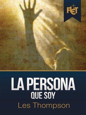 cover image of La Persona Que Soy