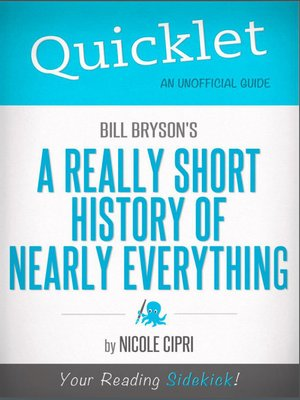 cover image of Quicklet on Bill Bryson's a Short History of Nearly Everything