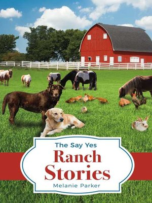 cover image of The Say Yes Ranch Stories