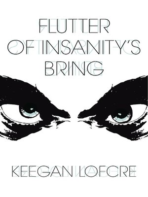 cover image of Flutter of Insanity's Bring