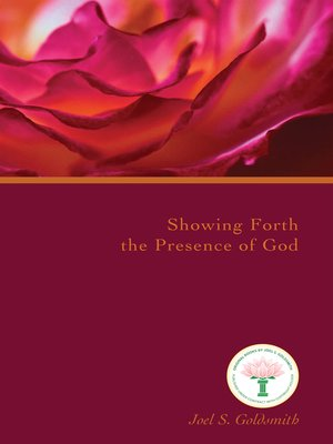 cover image of Showing Forth the Presence of God