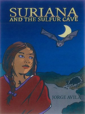 cover image of Suriana and the Sulfur Cave
