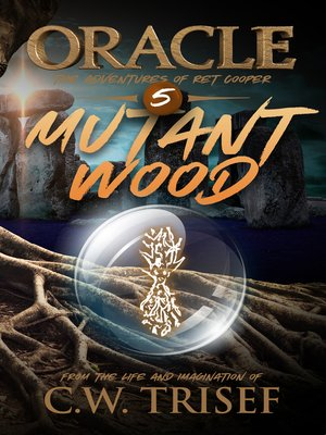 cover image of Oracle--Mutant Wood (Volume 5)
