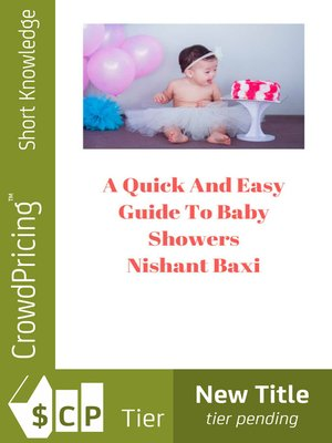 cover image of A Quick and Easy Guide to Baby Showers
