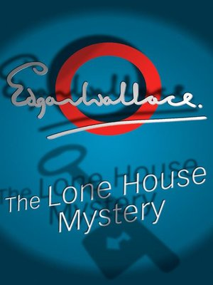 cover image of The Lone House Mystery