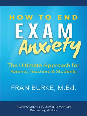 cover image of How to End Exam Anxiety