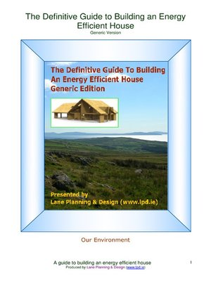 cover image of The Definitive Guide to Building an Energy Efficient House