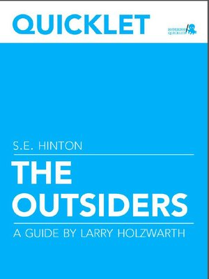 cover image of Quicklet on S. E. Hinton's the Outsiders