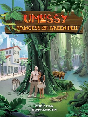 cover image of Umussy--Princess of Green Hell