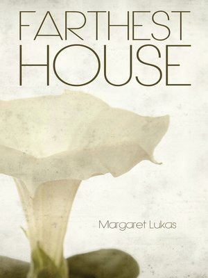 cover image of Farthest House