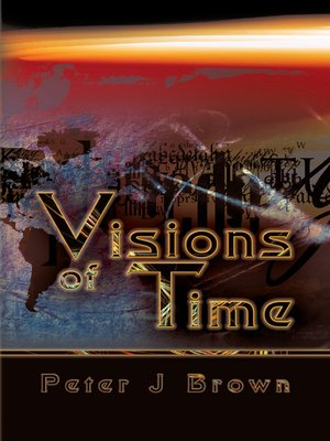 cover image of Visions of Time