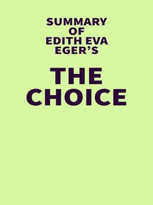 cover image of Summary of Edith Eva Eger's the Choice