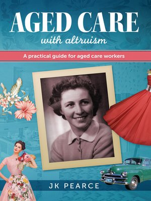 cover image of Aged Care with Altruism
