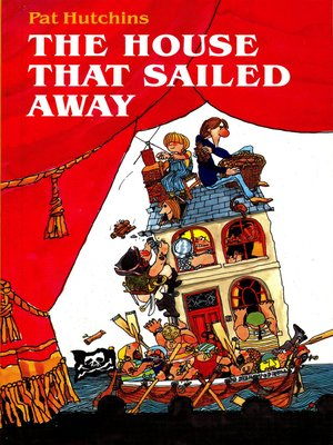 cover image of The House That Sailed Away