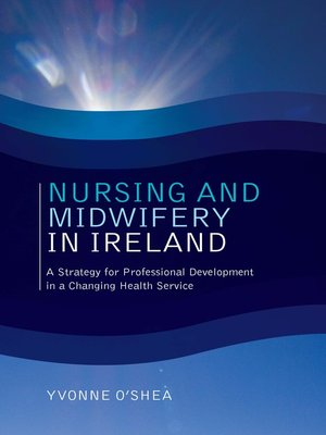 cover image of Nursing and Midwifery in Ireland