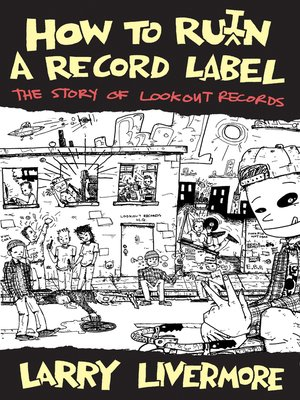 cover image of How to Ru(i)n a Record Label