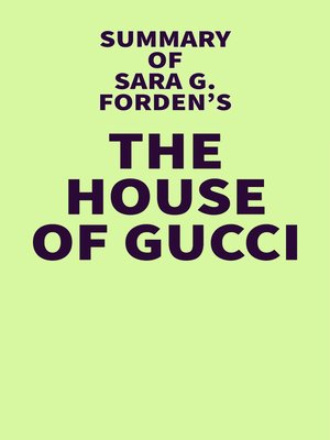 cover image of Summary of Sara G. Forden's the House of Gucci