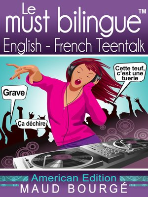 cover image of Le must bilingue<sup>TM</sup> English-French Teentalk