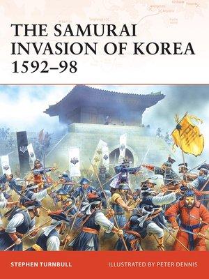 cover image of The Samurai Invasion of Korea 1592-98