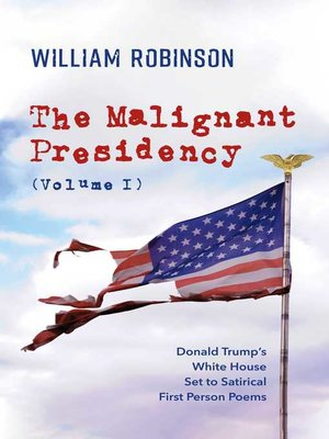 cover image of The Malignant Presidency (Volume I)