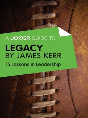 cover image of A Joosr Guide to... Legacy by James Kerr