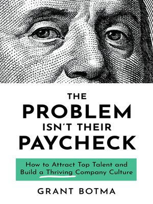 cover image of The Problem Isn't Their Paycheck