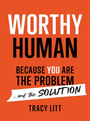 cover image of Worthy Human