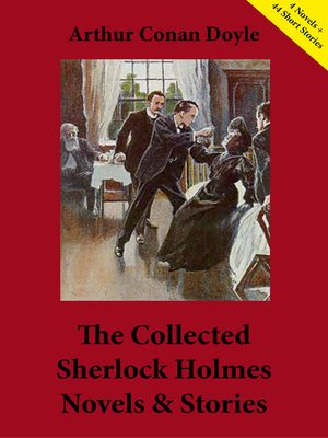 cover image of The Collected Sherlock Holmes Novels & Stories