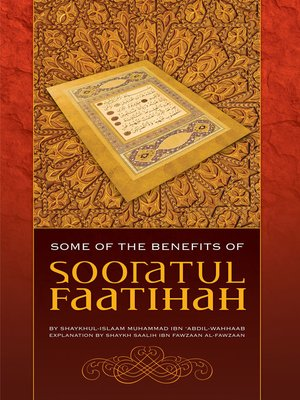 cover image of Some of the Benefits of Sooratul-Faatihah