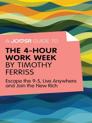 cover image of A Joosr Guide to... the 4-Hour Work Week by Timothy Ferriss