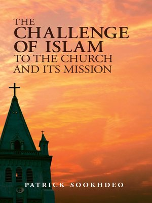 cover image of The Challenge of Islam to the Church and Its Mission