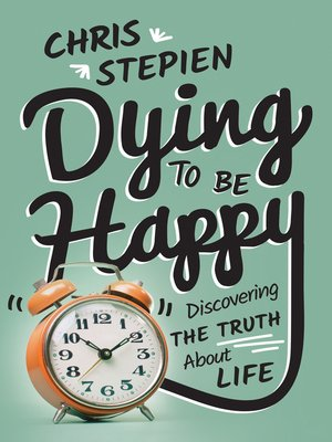 cover image of Dying to Be Happy